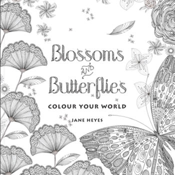 Colour Your World: Blossoms and Butterflies